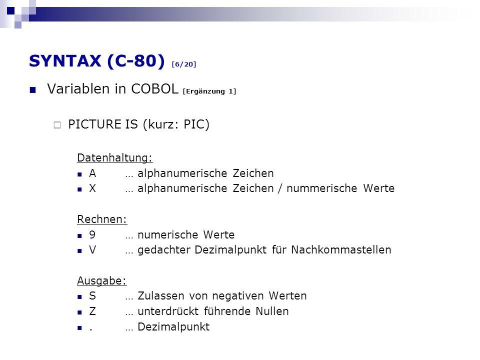 SYNTAX (C-80) [6/20] Variablen in COBOL [Ergänzung 1]
